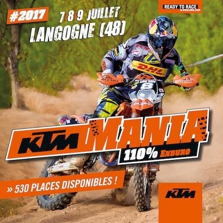 KTM Mania 2017: Langogne (48) sera Enduro du 7 au 9 juillet