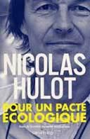 Nicolas Hulot : du culot pour faire réagir les politiques !