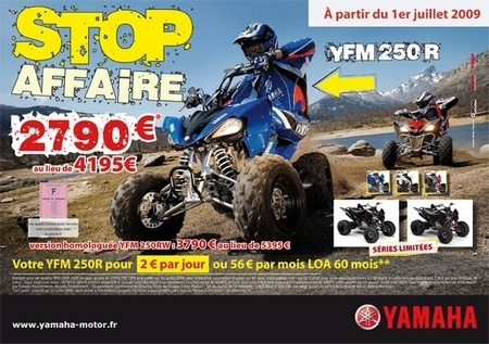 STOP Affaire : Quad Yamaha YMF 250 R à 2790 € au lieu de 4195 € !!
