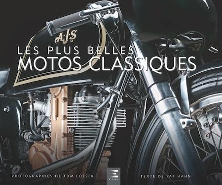 """Idée cadeau: """"Les plus belles motos classiques"""" de Patrick Hahn & Tom Loeser"""