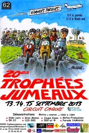Venez au 20ème Trophées G. Jumeaux ce we à Carole et repartez avec une moto...