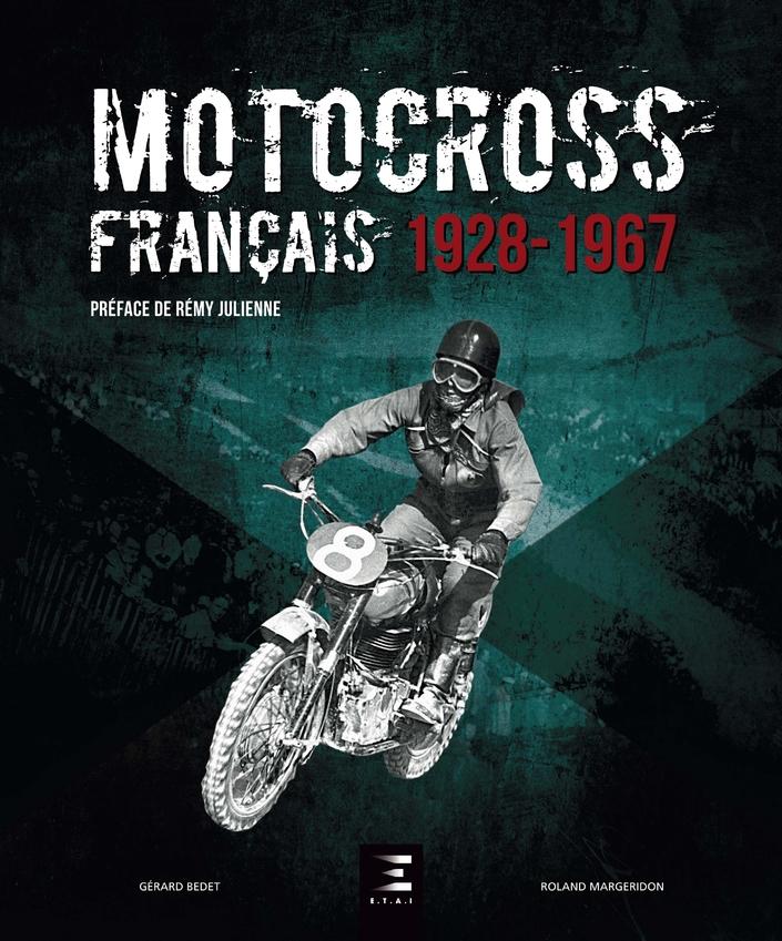 Idée cadeau, livre: Motocross français 1928-1967