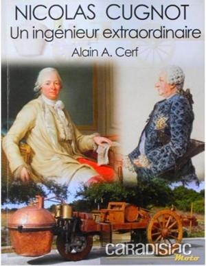 Nicolas Cugnot, un ingénieur extraordinaire : le livre.