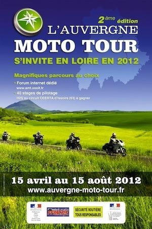 L'Auvergne Moto Tour 2012: du 15 avril au 15 août