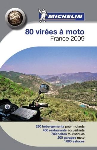 Michelin vous balade en France : 80 virées à découvrir