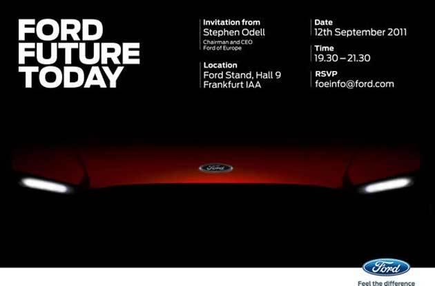 Salon de Francfort 2011 - Ford annonce 4 nouveautés dont un concept majeur