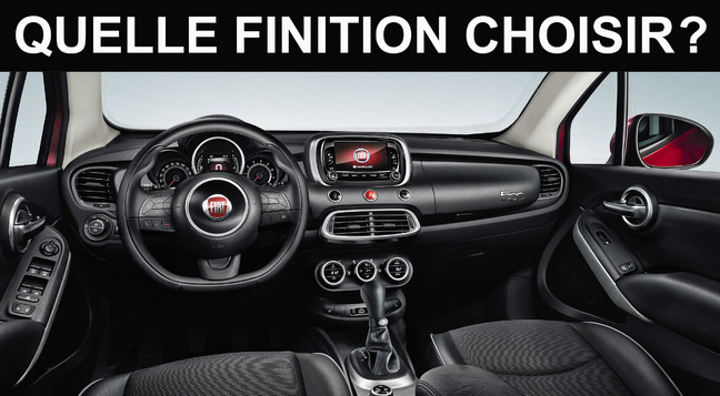Quelle finition choisir for Fiat 500 x interieur