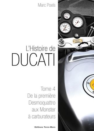 """L'Histoire de Ducati, Tome 4: """"De la première Desmoquattro aux Monster à carburateurs"""" est arrivé"""