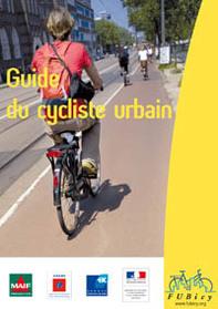 "FUBicy : le ""Guide du cycliste urbain"" 2007 est sorti !"
