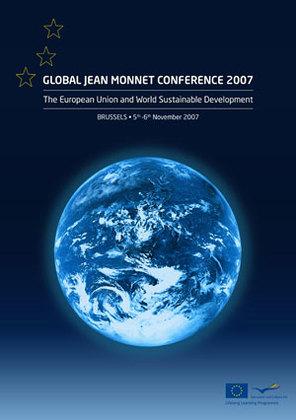 Bruxelles : la Conférence mondiale Jean Monnet aura pour thème l'Union européenne et le développement durable du monde