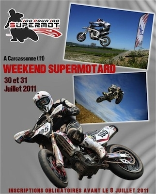 Week-end Supermotard: les 30 et 31 juillet 2011 à Carcassonne.