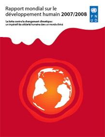 Zoom sur le rapport du PNUD intitulé La lutte contre les changements climatiques : un impératif de solidarité humaine dans un monde divisé