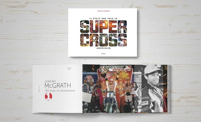 """Idée cadeau: """"Il était une fois le Supercross Américain"""" de Stéphan Legrand"""