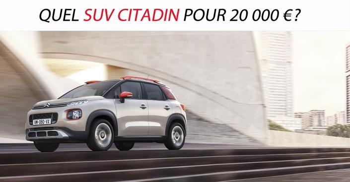 Quel SUV citadin pour 20000€?