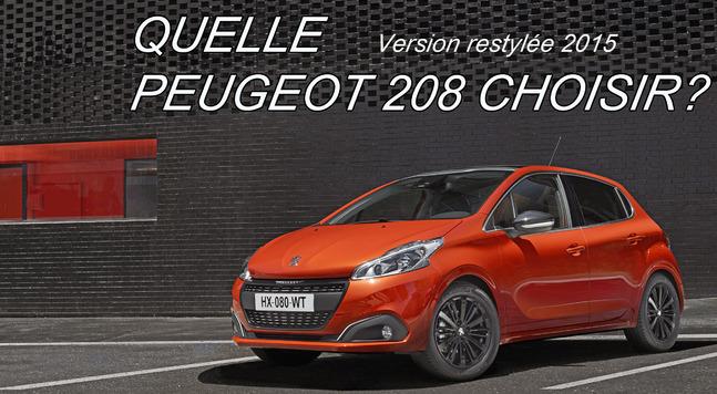 Quelle Peugeot 208 restylée choisir ?