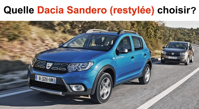 Quelle Dacia Sandero (restylée) choisir?