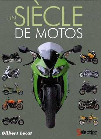 Idée cadeau - Livre : Un siècle de motos