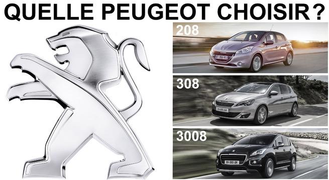 Quelle Peugeot choisir ?