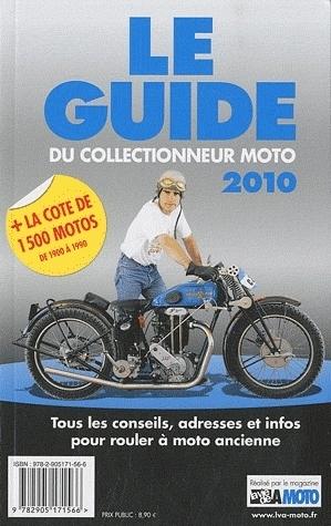Idée cadeau - Livre : Le guide du collectionneur moto 2010