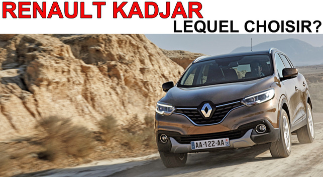 renault kadjar lequel choisir. Black Bedroom Furniture Sets. Home Design Ideas
