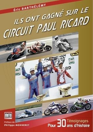 """Livre """" Ils ont gagné sur le circuit Paul Ricard """": sortie fin novembre au salon Moto Légende"""