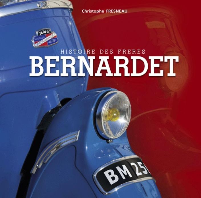 Idée cadeau: livre: Histoire des frères Bernardet.