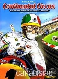 """""""Continental Circus"""" par Baudouin Deville: une bande dessinée sur les stars des GP des années 70..."""