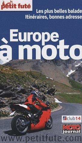 Idée cadeau - Livre : L'Europe à moto du Petit Futé