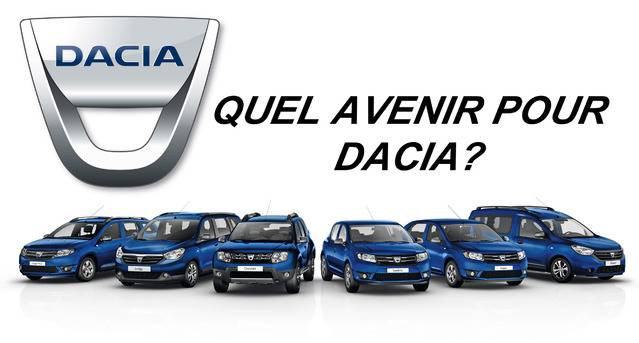 Quel avenir pour Dacia ?