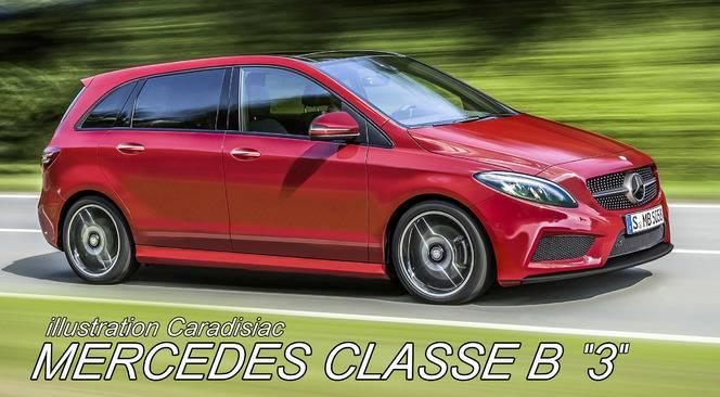 Mercedes Classe B : la prochaine génération arrive en 2017 !