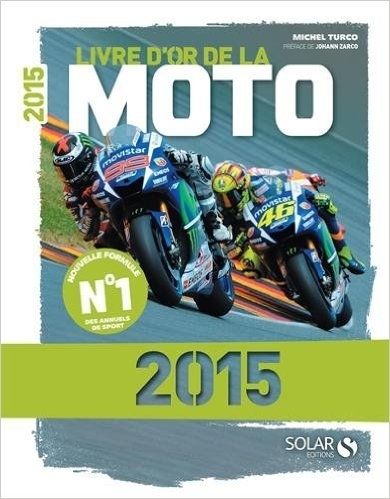 Idée cadeau : Livre d'or de la Moto 2015