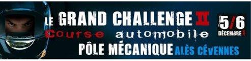 Le Grand Challenge II, les 5 et 6 décembre. Il revient et il est en colère ...