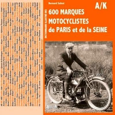 Idée cadeau: livre: dictionnaire illustré des 600 marques motocyclistes de Paris et de la Seine.