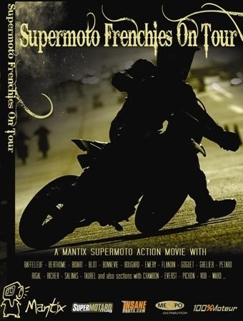 """Mantix: DVD2 """"Supermoto Frenchies On tour"""" [+ vidéo]."""