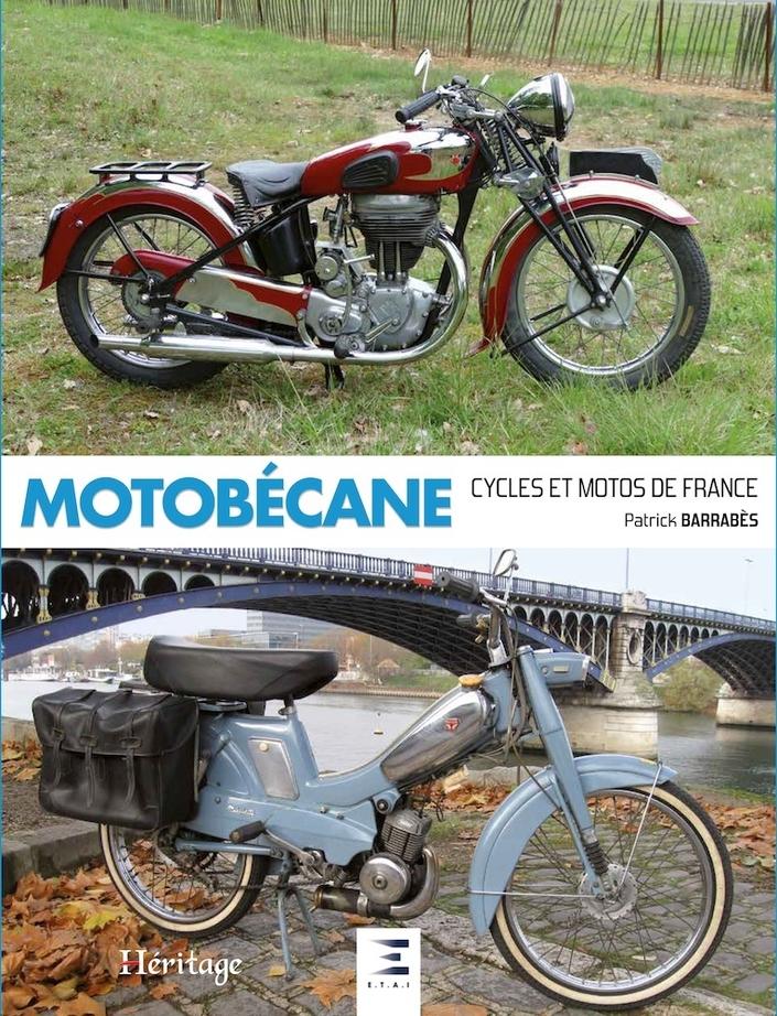 Livre: Motobécane cycles et motos de France par Patrick Barrabès