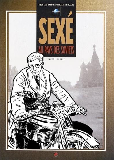 Le personnage de Tintin a-t'il été inspiré par le motard journaliste reporter Robert Sexé ?...