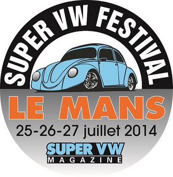 rendez vous avec le super vw festival au mans les 25 26 et 27 juillet. Black Bedroom Furniture Sets. Home Design Ideas