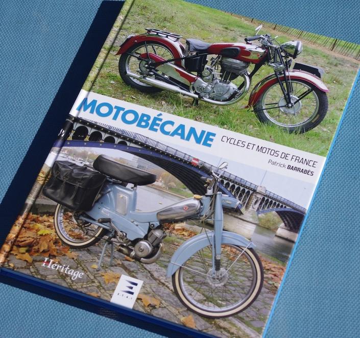 Lu pour vous: Motobécane cycles et motos de France de Patrick Barrabès