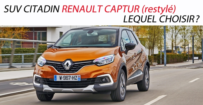 quel suv renault captur restyl choisir. Black Bedroom Furniture Sets. Home Design Ideas