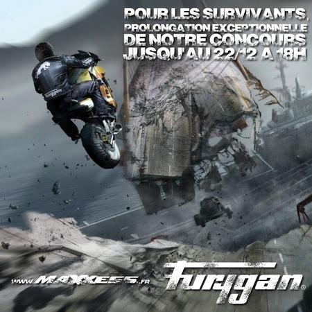 Furygan, jeu Maxxess: prolongation jusqu'au 22 décembre... 18 heures