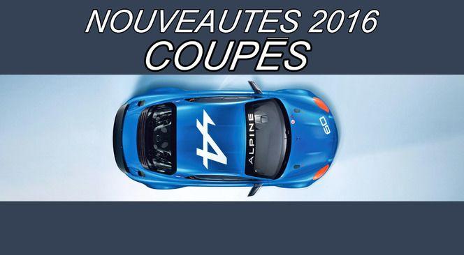 Calendrier des nouveautés 2016 - Coupés : la berlinette Alpine et la Honda NSX sont de retour !