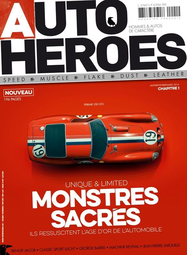 AUTO Heroes vous fait rencontrer les héros plus ou moins modernes de l'automobile,en kiosque dès aujourd'hui