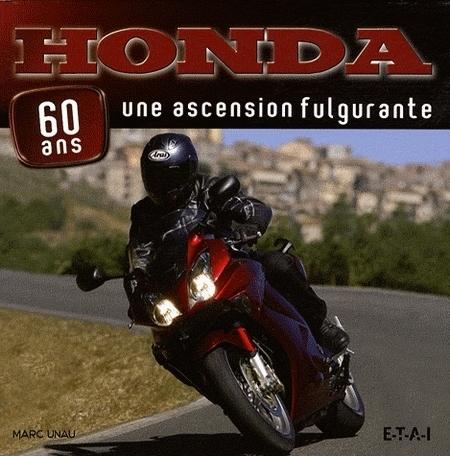 Idée cadeau : Livre - Honda 60 ans : Une ascension fulgurante