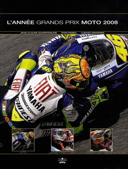Idée cadeau : Livre - L'année Grands Prix Moto 2008