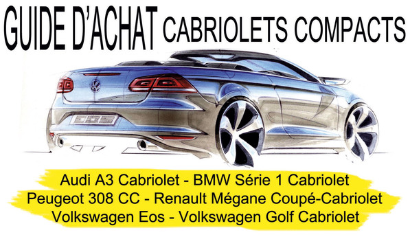 Guide d'achat : cabriolets compacts