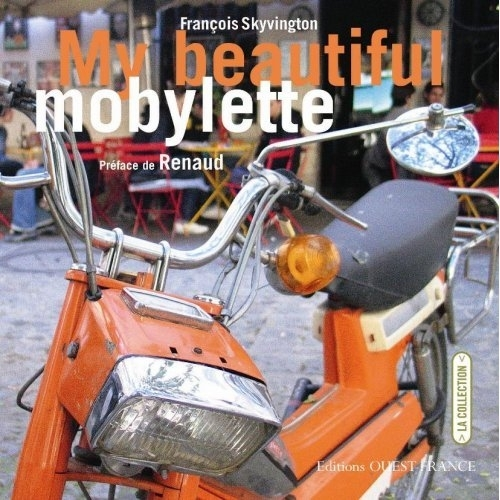 Livre : « My beautiful mobylette »