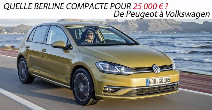 Quelle berline compacte pour 25000€?