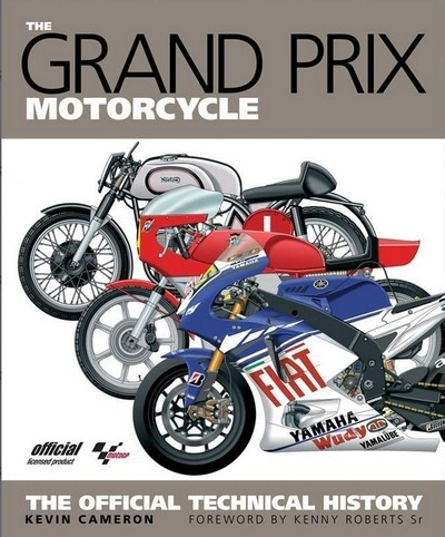 The Grand Prix Motocycle Official Technical History