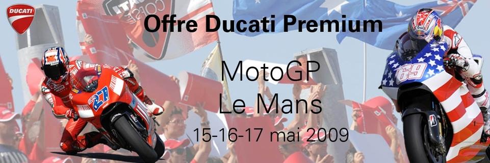 Ducati : la Tribune Ducati Premium au GP de france 2009