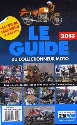 Le Guide du Collectionneur Moto: la version 2013 est disponible.